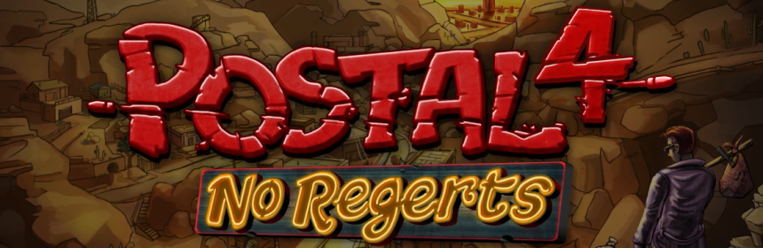 Postal 4 No Regerts Announced Now Available On Steam Early Access