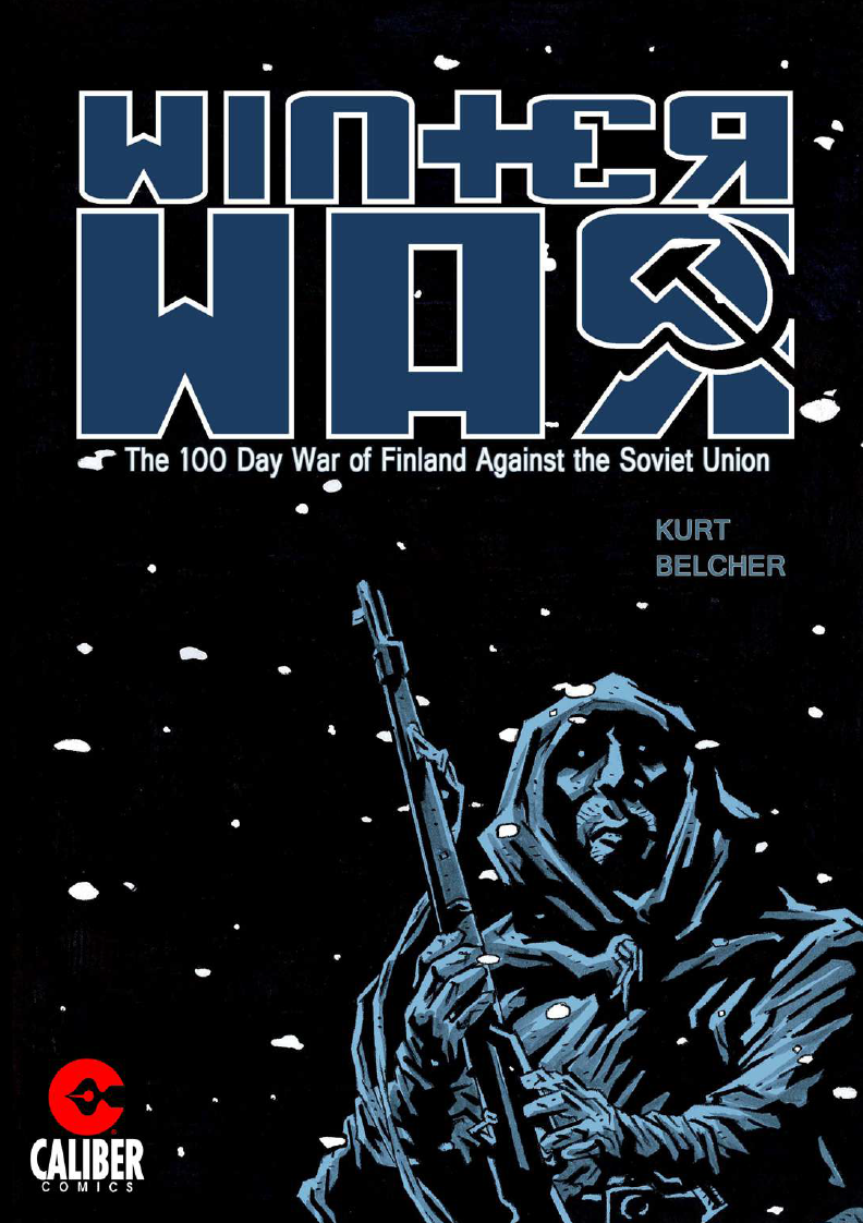 winter-war-kurt-belcher-calibur-comics-review-monochrome-may-the-splintering-cover